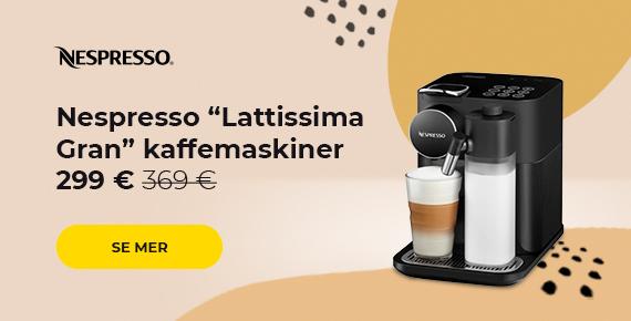 """Nespresso """"Lattissima Gran"""" kaffemaskiner 319 €"""